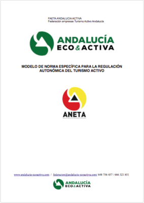 Modelo de norma específica para la regulación autonómica del turismo activo (ANETA)